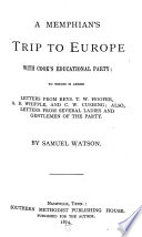 A Memphian s Trip to Europe with Cook s Educational Party Book PDF