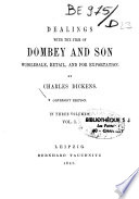 Dealing's with the Firm of Dombey and Son Wholesale, Retail, and for Exportation