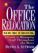 The Office Relocation Sourcebook