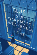 Blue is a Darkness Weakened by Light Pdf/ePub eBook