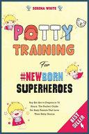 Potty Training for  NewBorn Superheroes Book PDF