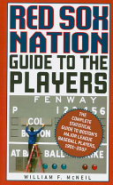 Red Sox Nation Guide to the Players