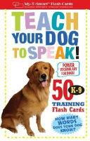 Teach Your Dog to Speak