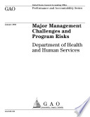 Major management challenges and program risks Department of Health and Human Services.