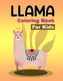 Llama Coloring Book for Kids Book