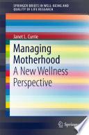 Managing Motherhood