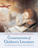 Crosscurrents of Children s Literature