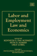 Encyclopedia of law and economics. 2. Labor and employment law and economics