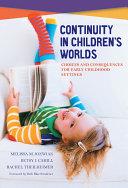 Continuity in Children's Worlds