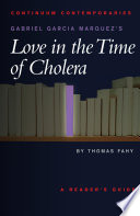Gabriel Garcia Marquez s Love in the Time of Cholera