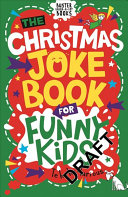 The Christmas Joke Book for Funny Kids