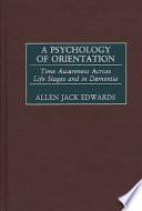 A Psychology Of Orientation