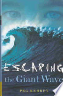 """Escaping the Giant Wave"" by Peg Kehret"