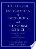 """The Corsini Encyclopedia of Psychology and Behavioral Science, Volume 1"" by Raymond J. Corsini, W. Edward Craighead, Charles B. Nemeroff, Leonard M Miller Professor and Chairman Charles B Nemeroff, Ph.D."
