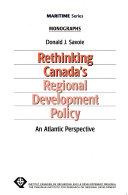 Rethinking Canada s Regional Development Policy Book