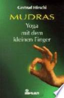 Mudras - Yoga mit dem kleinen Finger