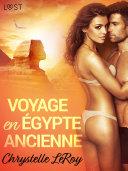 Voyage en Égypte ancienne - Une nouvelle érotique