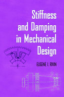 Stiffness and Damping in Mechanical Design