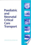 Paediatric and Neonatal Critical Care Transport