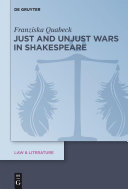 Just and Unjust Wars in Shakespeare