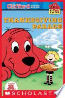 Clifford Big Red Reader  Thanksgiving Parade