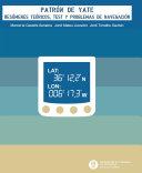 Patrón de yate : resúmenes teóricos, test y problemas de navegación