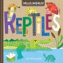 Hello, World! Reptiles [Pdf/ePub] eBook