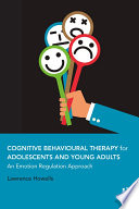 Cognitive Behavioural Therapy for Adolescents and Young Adults Book