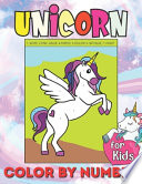 Unicorn Color by Numbers for Kids