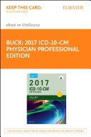 2017 ICD-10-CM Physician Professional Edition - E-Book