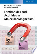 Lanthanides and Actinides in Molecular Magnetism Book