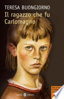 Il ragazzo che fu Carlomagno
