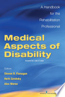 """Medical Aspects of Disability, Fourth Edition: A Handbook for the Rehabilitation Professional"" by Dr. Herb Zaretsky, PhD, Dr. Steven R. Flanagan, MD, Dr. Alex Moroz, MD"
