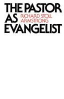 The Pastor as Evangelist