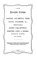 A priced descriptive catalogue of conifers  ornamental trees  shrubs  evergreens   c  cultivated for sale by John Cranston  etc