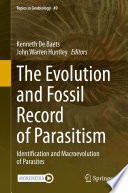 The Evolution and Fossil Record of Parasitism Book