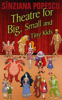 Theatre for Big, Small and Tiny Kids