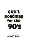 God S Roadmap For The Nineties