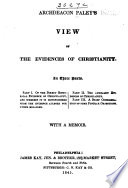 Archdeacon Paley's View of the Evidences of Christianity  : With a Memoir