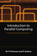 Introduction to Parallel Computing : A practical guide with examples in C