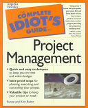 The Complete Idiot s Guide to Project Management