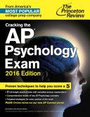 Cracking the AP Psychology Exam, 2016 Edition