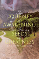 The Journey of Awakening Our Inner Seeds of Greatness Pdf/ePub eBook