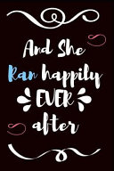And She Ran Happily Ever After