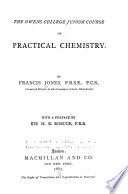 The Owens college junior course of practical chemistry Book