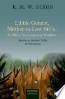 Edible Gender  Mother in Law Style  and Other Grammatical Wonders