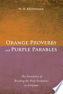 Orange Proverbs and Purple Parables Book