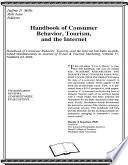 Handbook of Consumer Behavior  Tourism  and the Internet Book