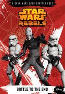 Star Wars Rebels: Battle to the End Pdf/ePub eBook