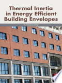 Thermal Inertia in Energy Efficient Building Envelopes